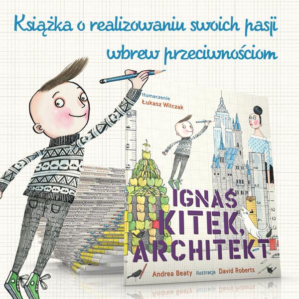 Stowarzyszenie Architektów Polskich poleca Ignasia Kitka