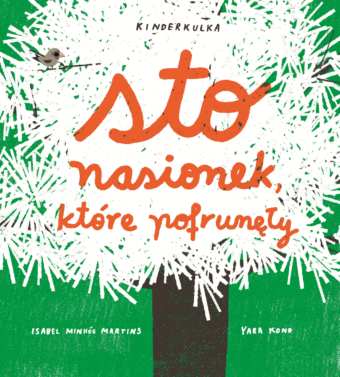 Sto_nasionek_ktore_pofrunely_Kinderkulka